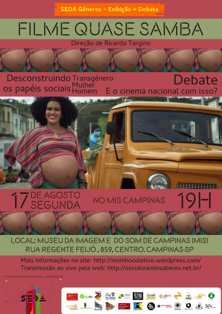 """SEDA Gêneros: filme """"Quase samba"""" e debate nesta segunda às 19 horas no MIS-Campinas, de pois da Ocupação Exposição às 14 horas"""