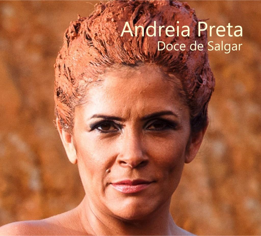 Capa do CD da campineira Andréia Preta, que tem onze músicas com melodias e sonoridades modernas e cheias de  brasilidade     Foto: Davi Moraes