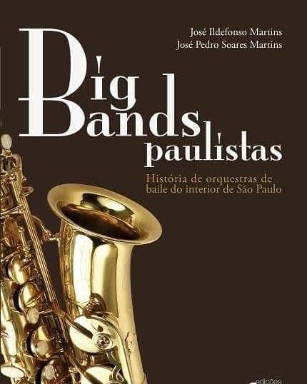 """Capa de """"Big Bands Paulistas"""", lançado na Casa SESC, Em Paraty"""