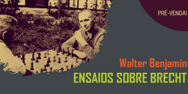 """""""Ensaios sobre Brecht"""", de Walter Benjamin, tem lançamento no Brasil pela Boitempo"""