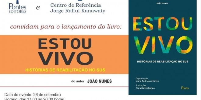"""""""Estou Vivo"""": histórias de superação e amor à existência em novo livro de João Nunes"""