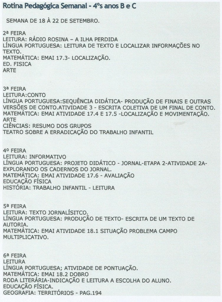 Rotina Pedagógica dos quartos anos B e C, entre 18 e 22 de setembro, divulgada no blog da Escola Rosina