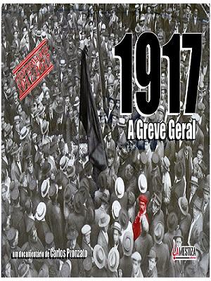 """Exibição de """"1917: A Greve Geral"""" terá a presença do diretor"""