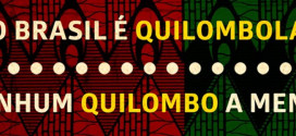 Quilombolas continuam em luta por seus territórios (DDHH Já – Dia 76, Art.17)
