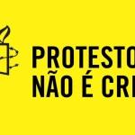 Campanha da Anistia Internacional pela liberdade de manifestação