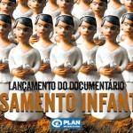 Plan International produziu documentário e forte campanha contra casamento infantil no Brasil